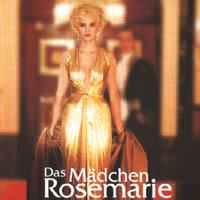 Das Mädchen Rosemarie Eichinger